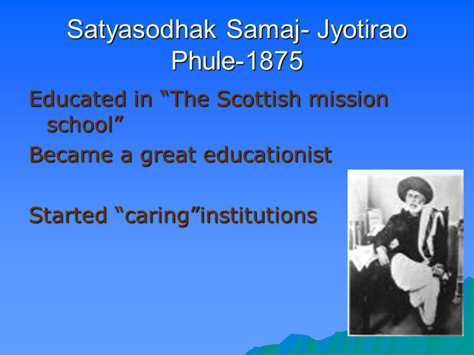 Satyasodhak Samaj- Jyotirao Phule-1875