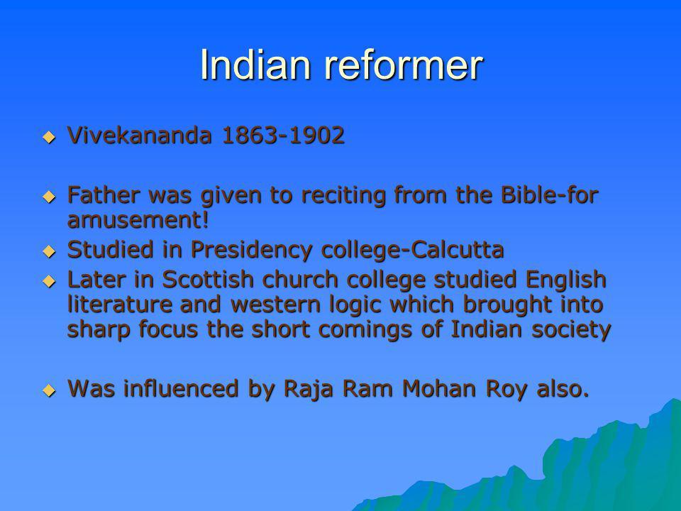 Indian reformer Vivekananda 1863-1902