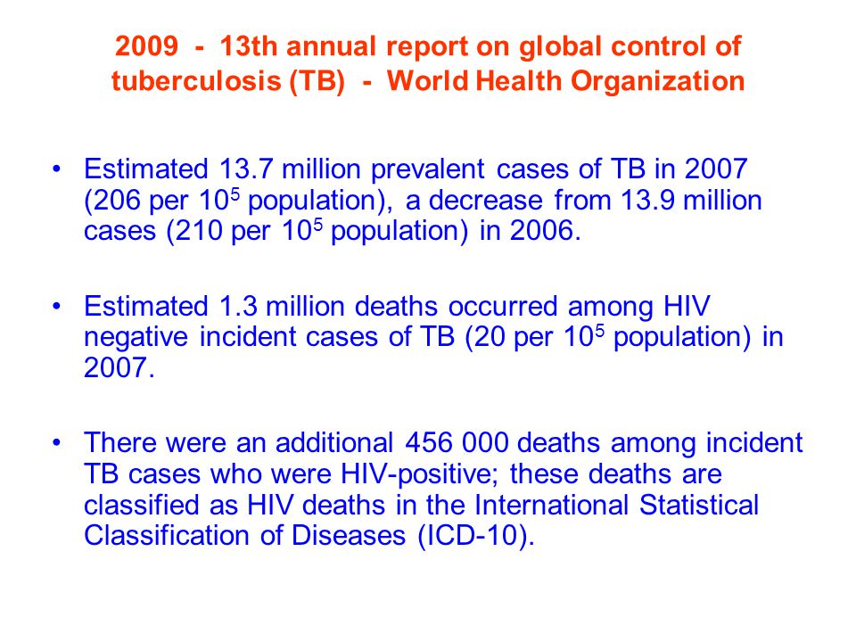 2009 - 13th annual report on global control of tuberculosis (TB) - World Health Organization