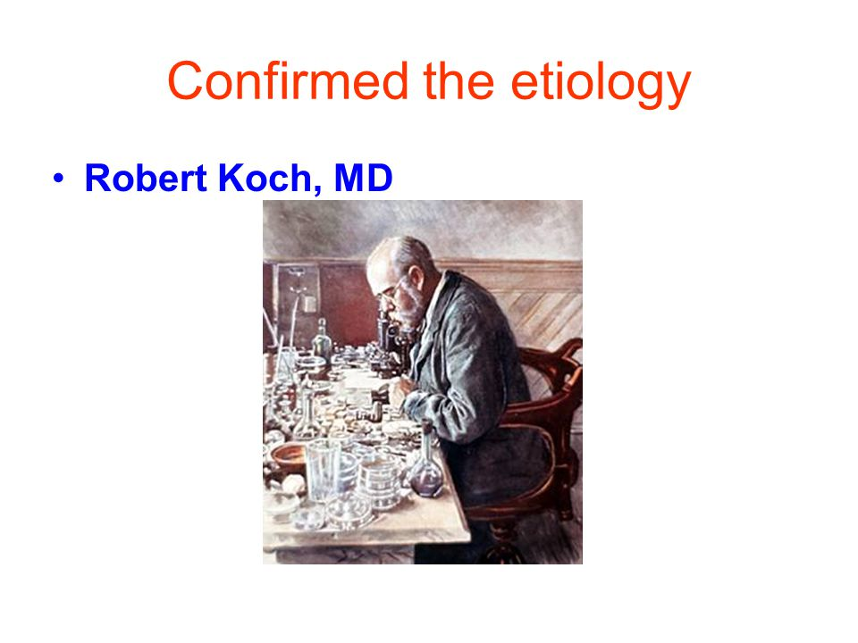 Confirmed the etiology