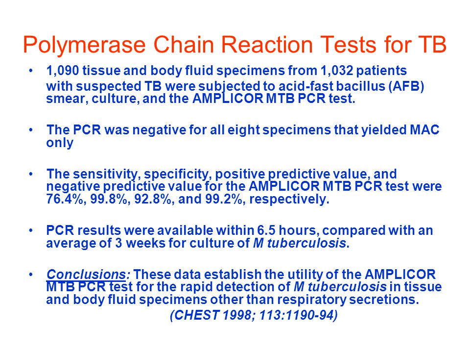 Polymerase Chain Reaction Tests for TB