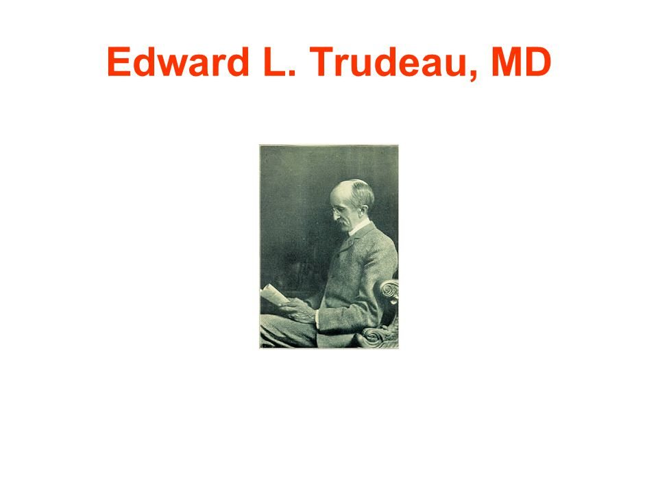 Edward L. Trudeau, MD