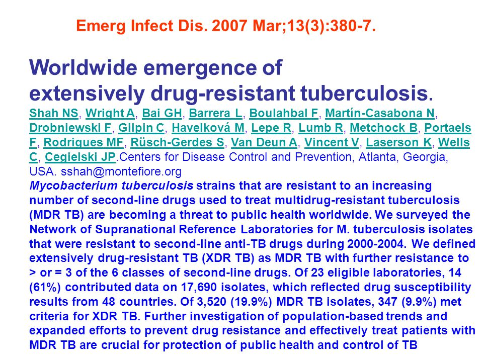 Worldwide emergence of extensively drug-resistant tuberculosis.