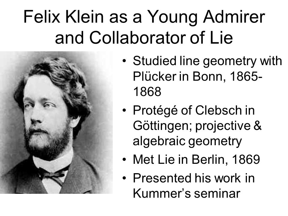 Felix Klein as a Young Admirer and Collaborator of Lie
