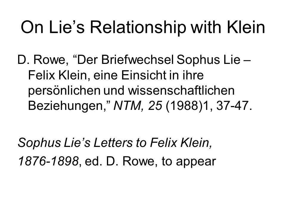 On Lie's Relationship with Klein