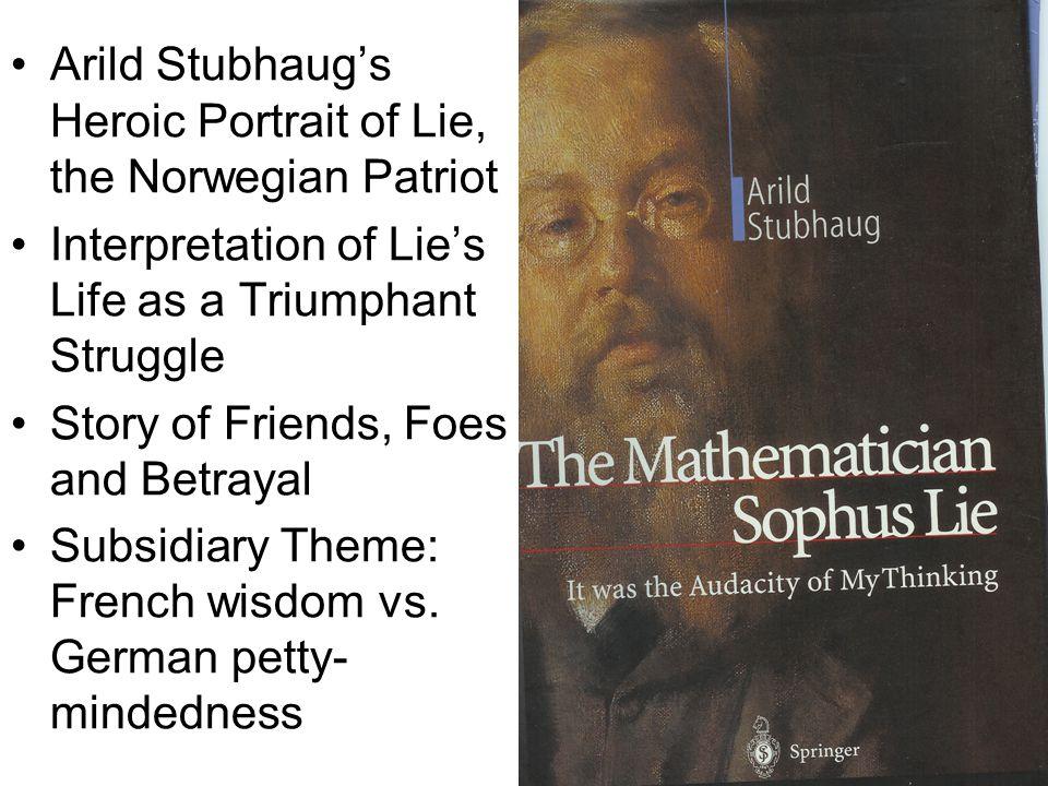 Arild Stubhaug's Heroic Portrait of Lie, the Norwegian Patriot