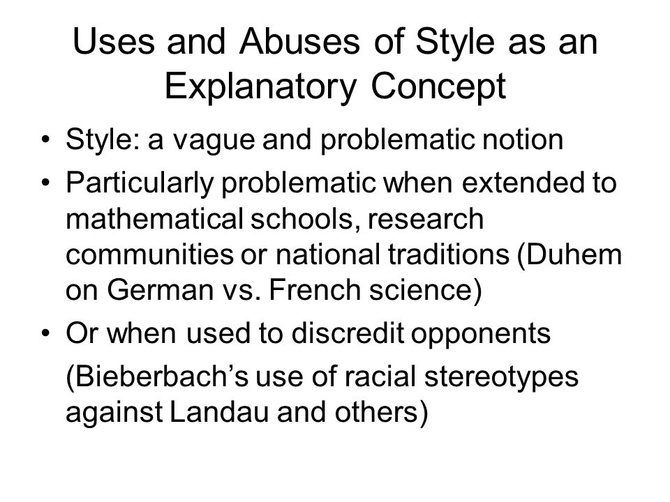 Uses and Abuses of Style as an Explanatory Concept