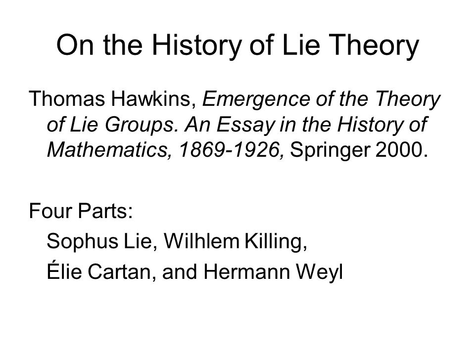 On the History of Lie Theory