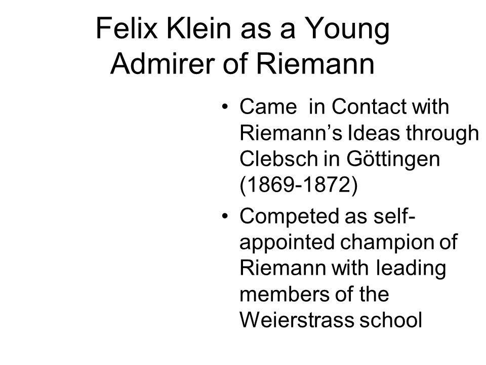 Felix Klein as a Young Admirer of Riemann