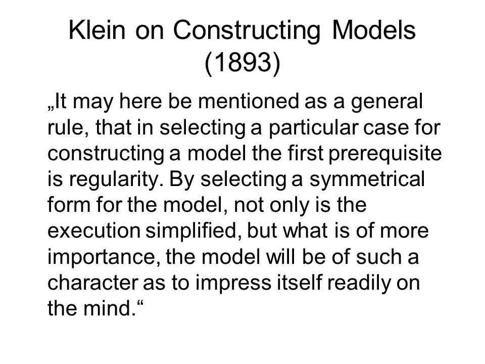 Klein on Constructing Models (1893)