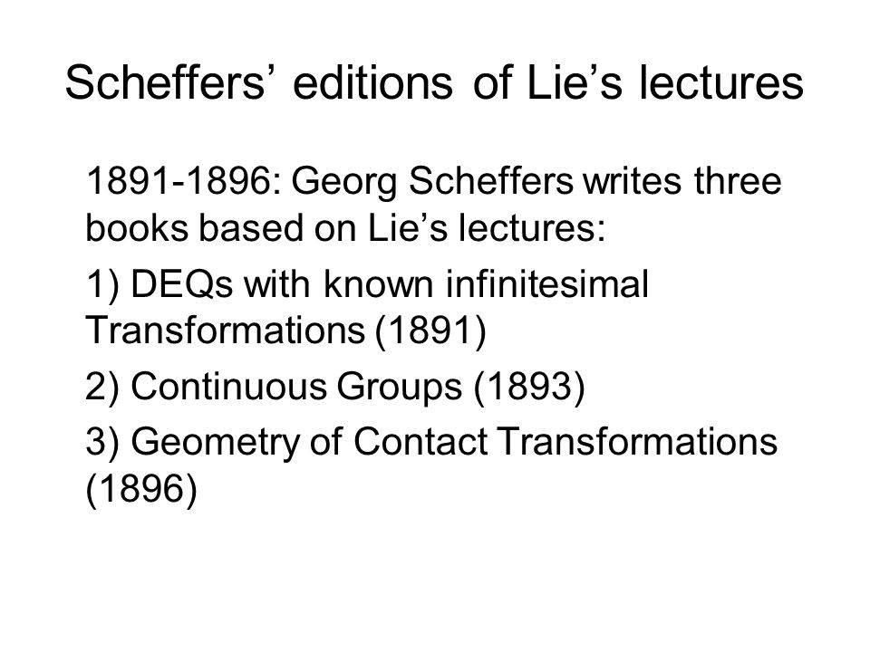Scheffers' editions of Lie's lectures