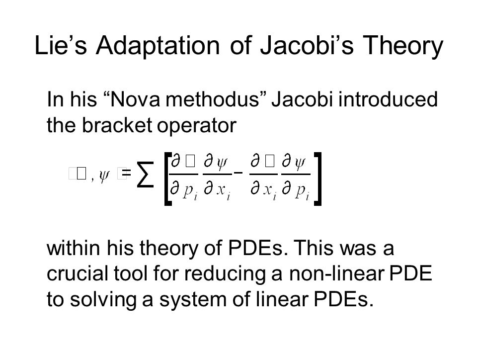 Lie's Adaptation of Jacobi's Theory