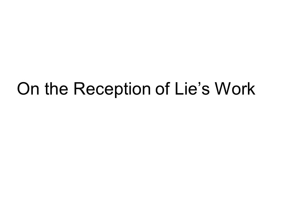 On the Reception of Lie's Work