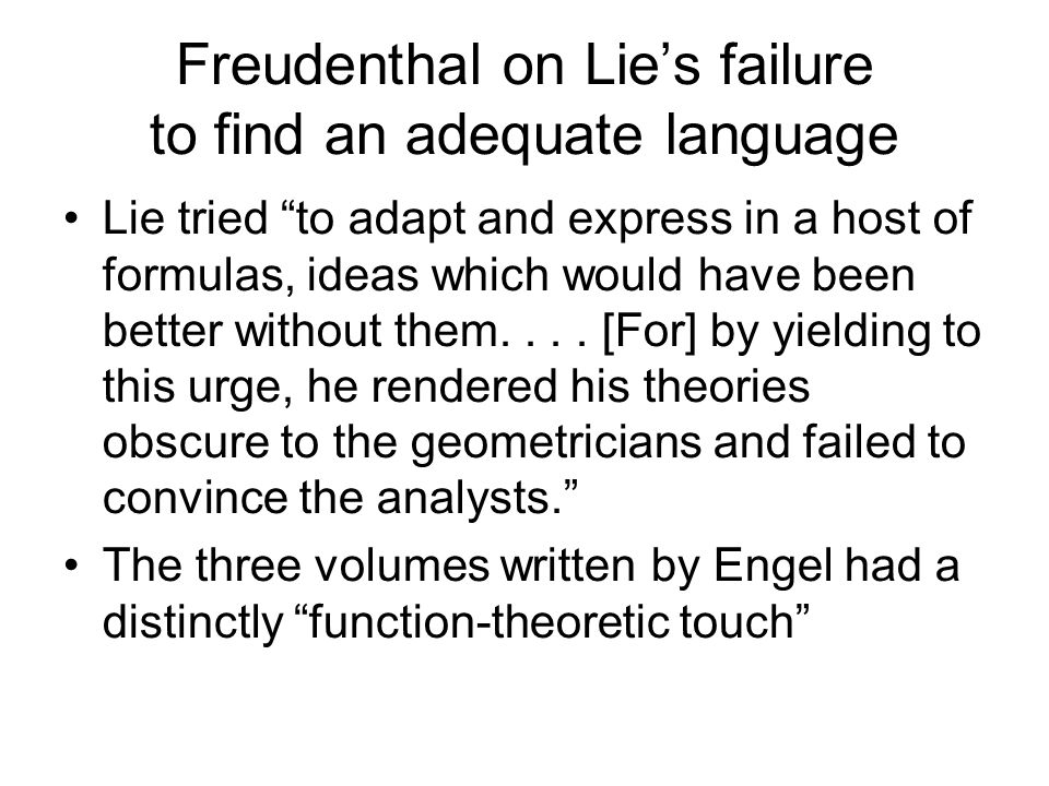 Freudenthal on Lie's failure to find an adequate language