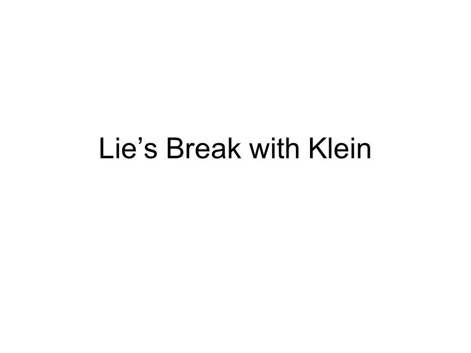 Lie's Break with Klein