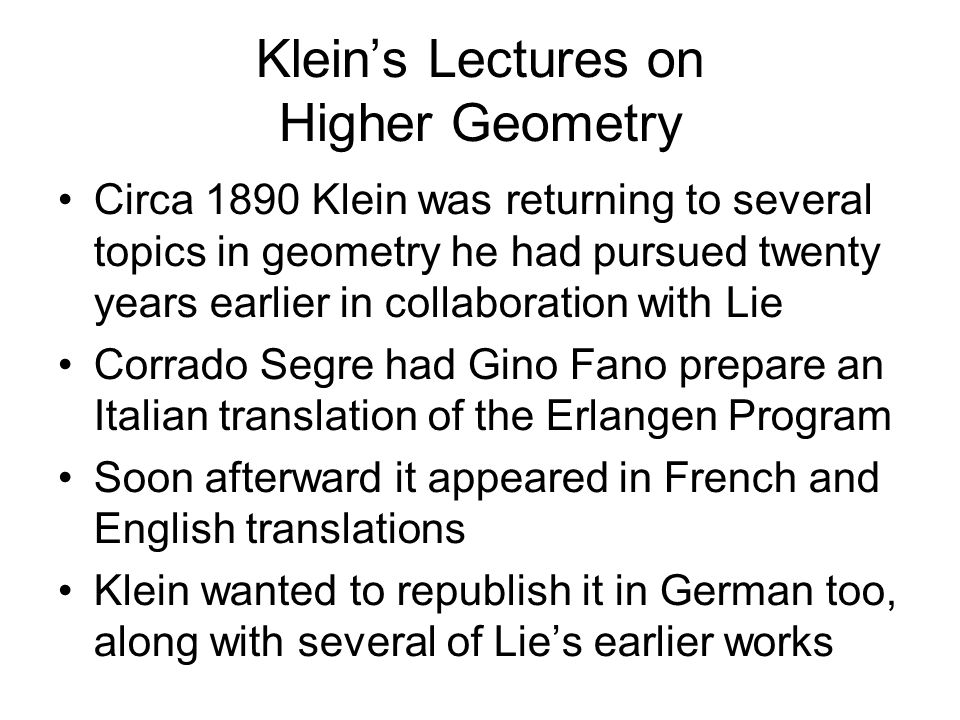 Klein's Lectures on Higher Geometry