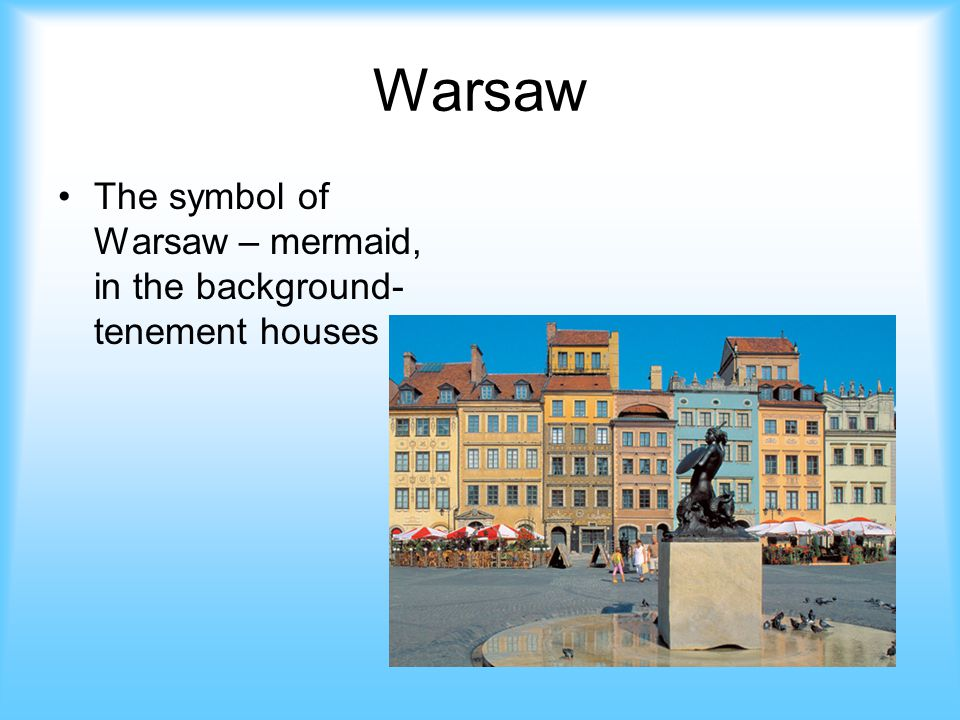 Warsaw The symbol of Warsaw – mermaid, in the background- tenement houses