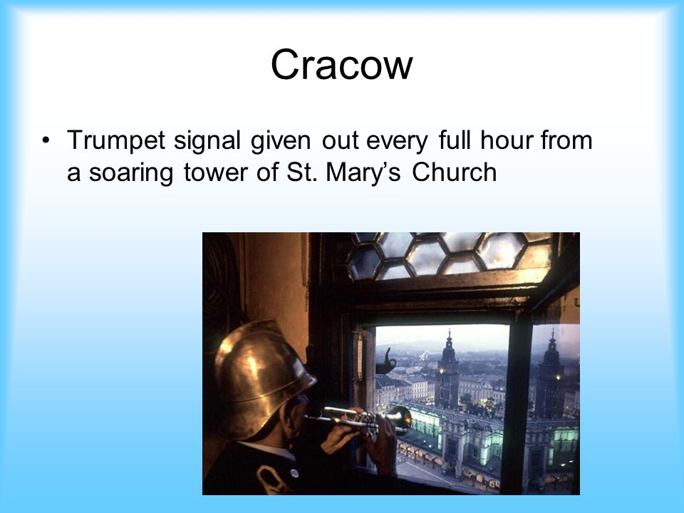 Cracow Trumpet signal given out every full hour from a soaring tower of St. Mary's Church