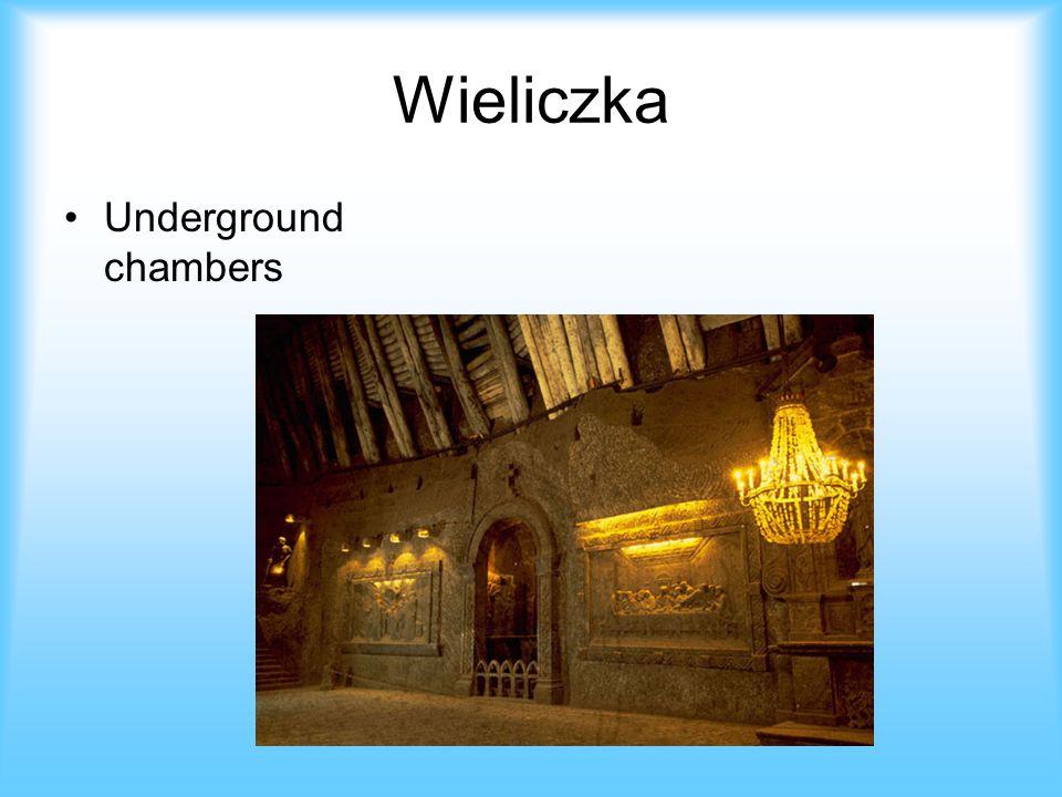 Wieliczka Underground chambers