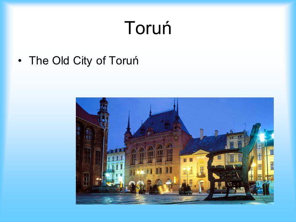 Toruń The Old City of Toruń