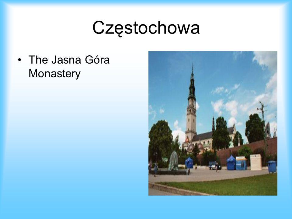 Częstochowa The Jasna Góra Monastery