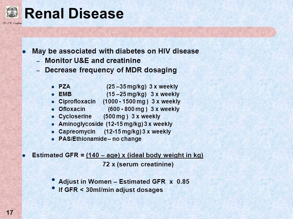 Renal Disease May be associated with diabetes on HIV disease