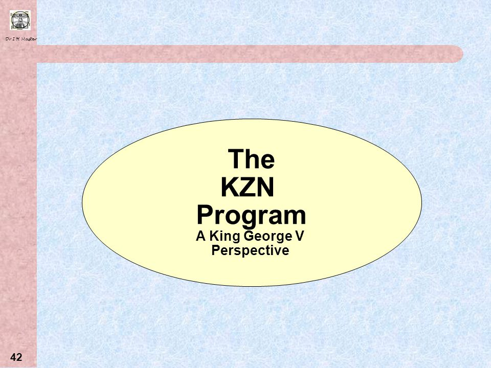 The KZN Program A King George V Perspective