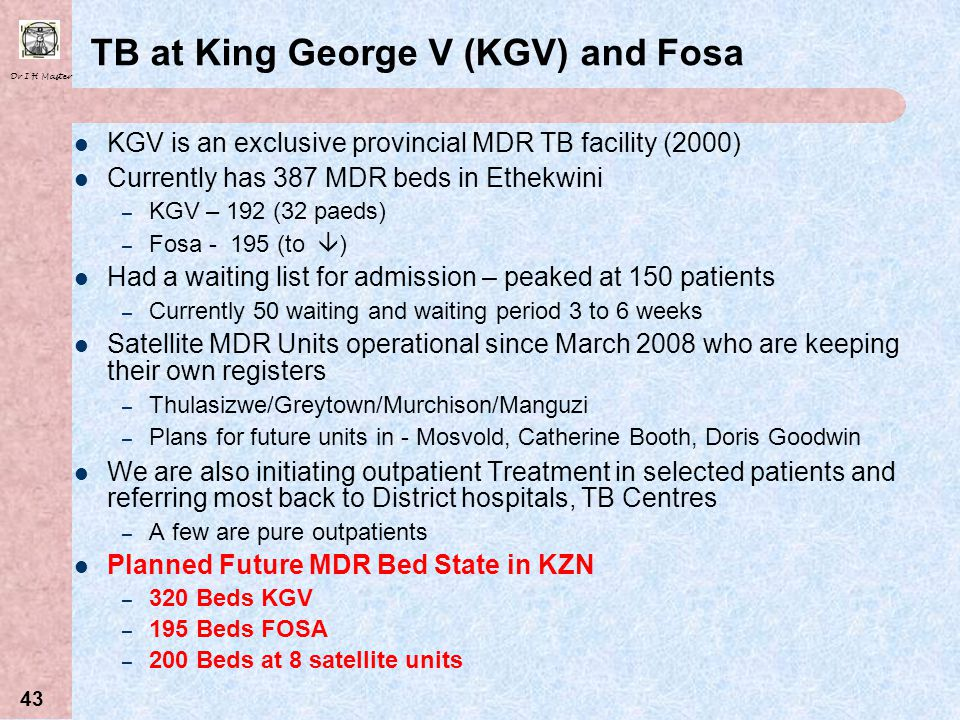 TB at King George V (KGV) and Fosa