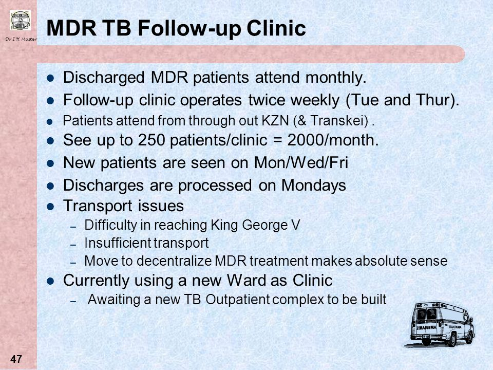 MDR TB Follow-up Clinic