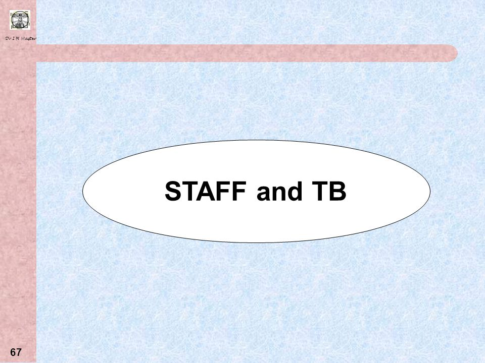 STAFF and TB