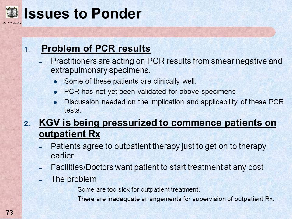 Issues to Ponder Problem of PCR results