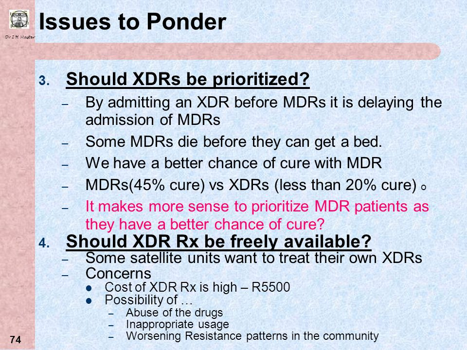 Issues to Ponder Should XDRs be prioritized