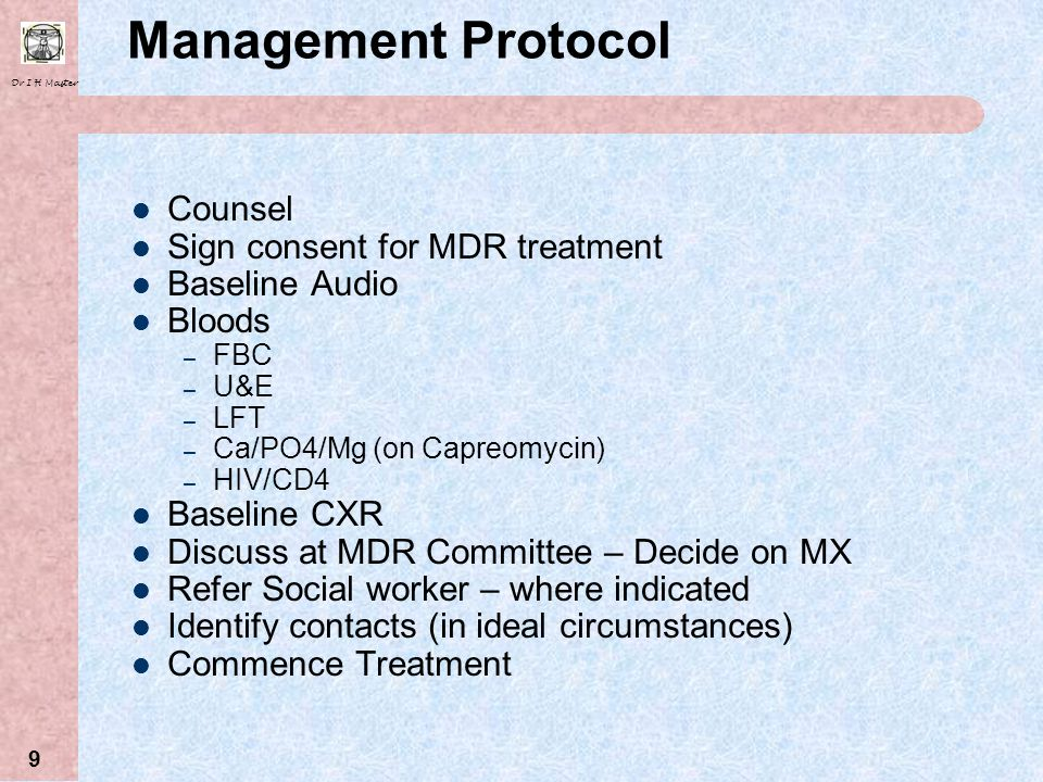 Management Protocol Counsel Sign consent for MDR treatment