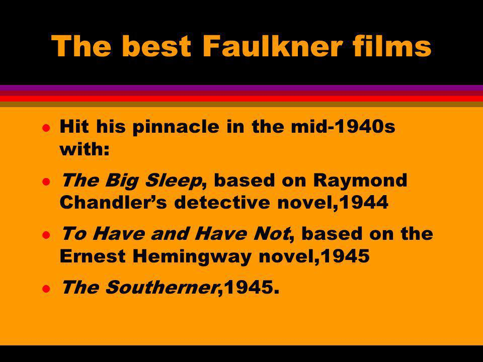The best Faulkner films