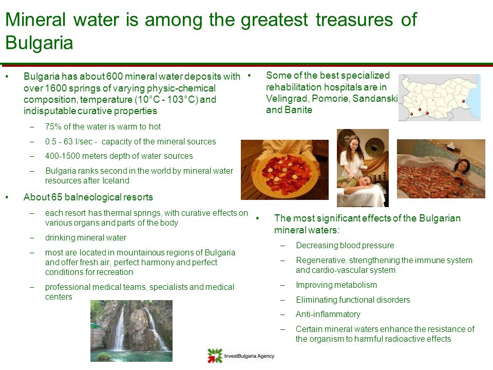 Mineral water is among the greatest treasures of Bulgaria