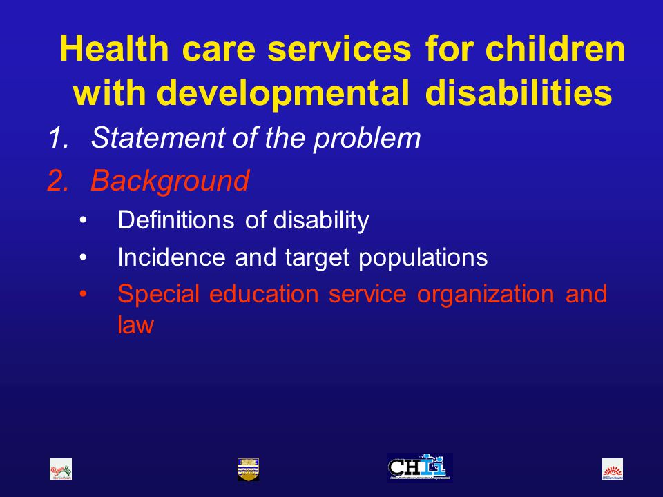 Health care services for children with developmental disabilities