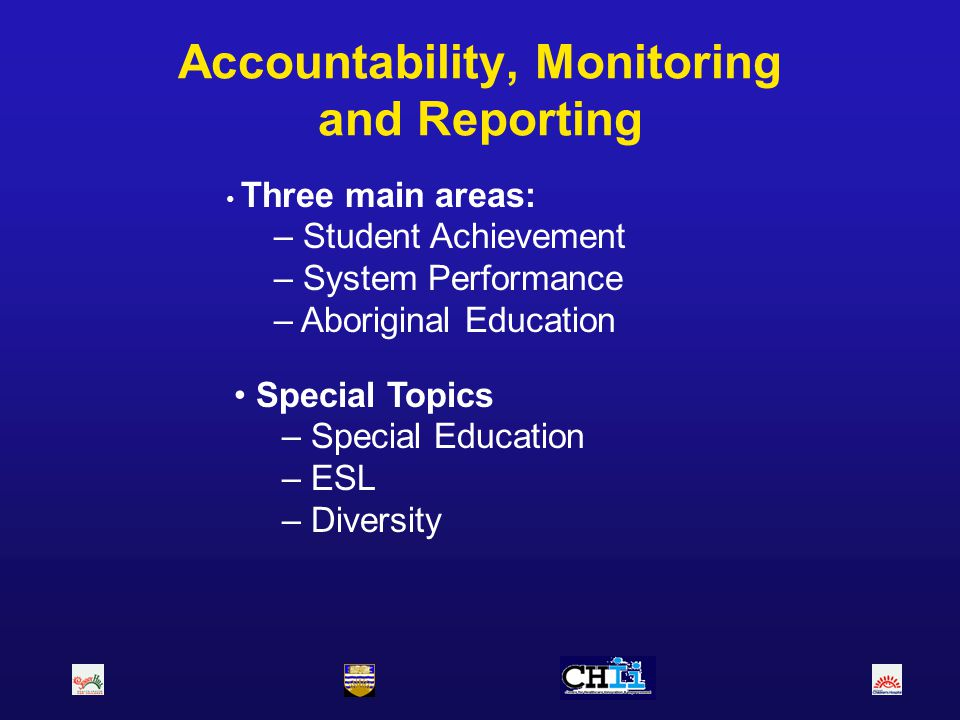 Accountability, Monitoring and Reporting