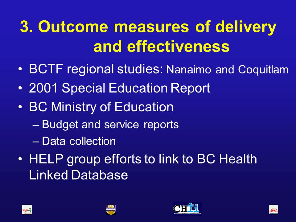 3. Outcome measures of delivery and effectiveness