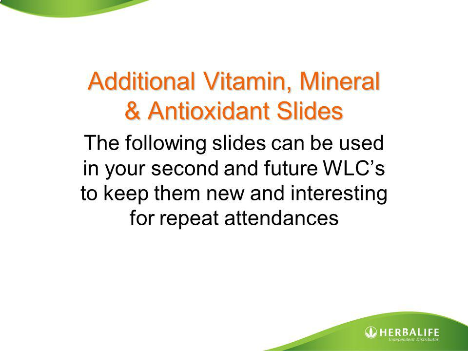 Additional Vitamin, Mineral & Antioxidant Slides