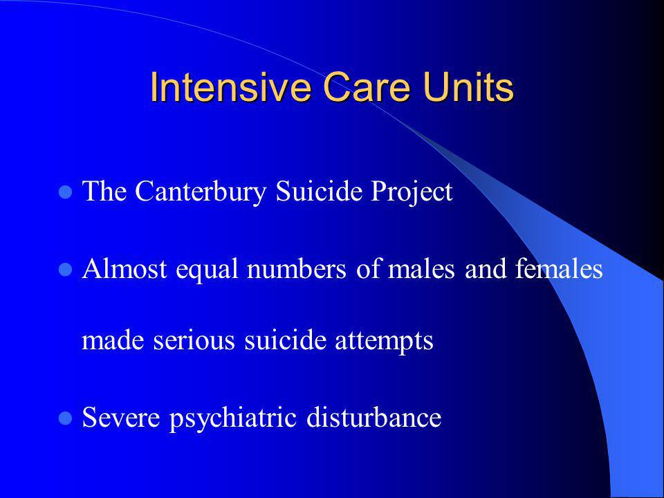 Intensive Care Units The Canterbury Suicide Project