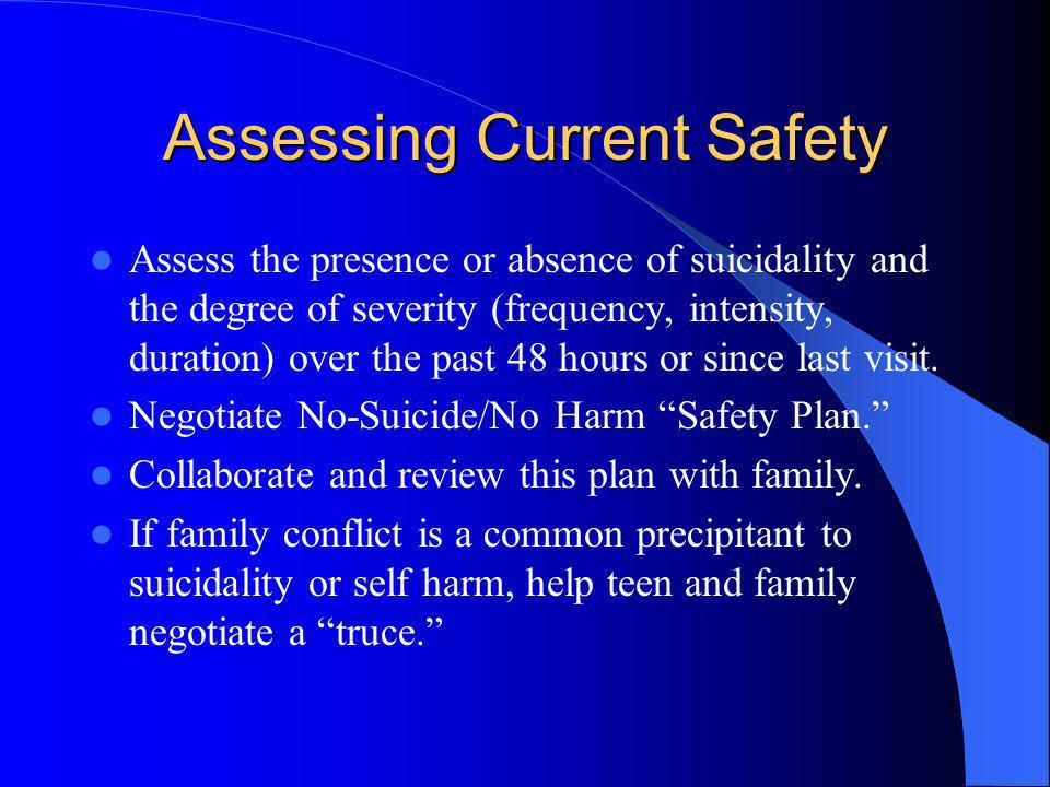 Assessing Current Safety