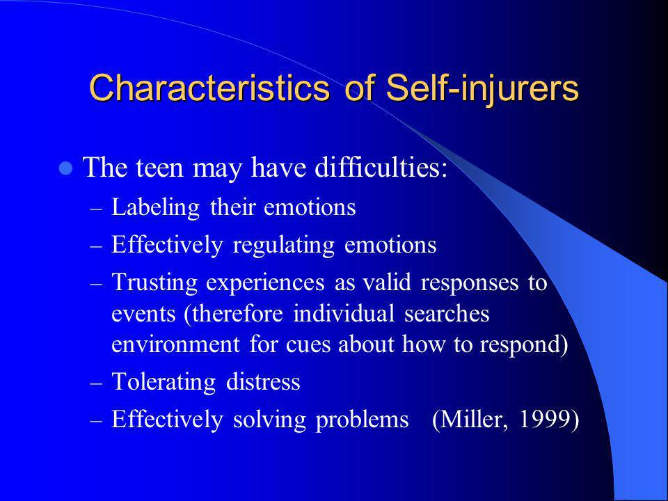Characteristics of Self-injurers