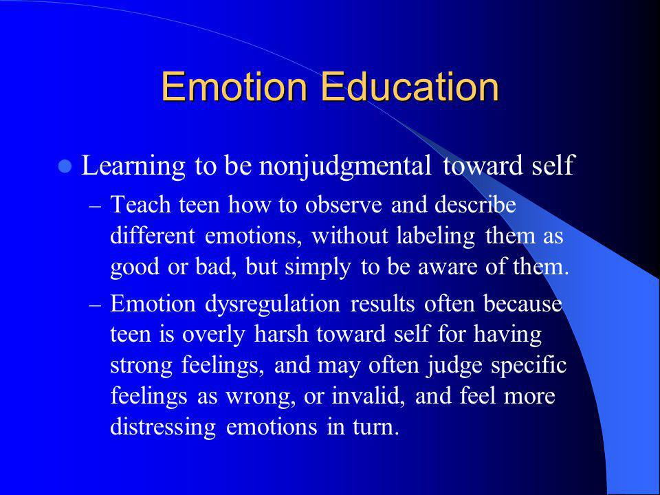 Emotion Education Learning to be nonjudgmental toward self