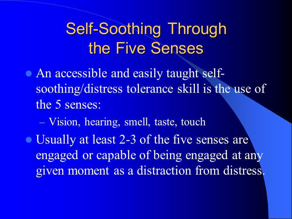 Self-Soothing Through the Five Senses
