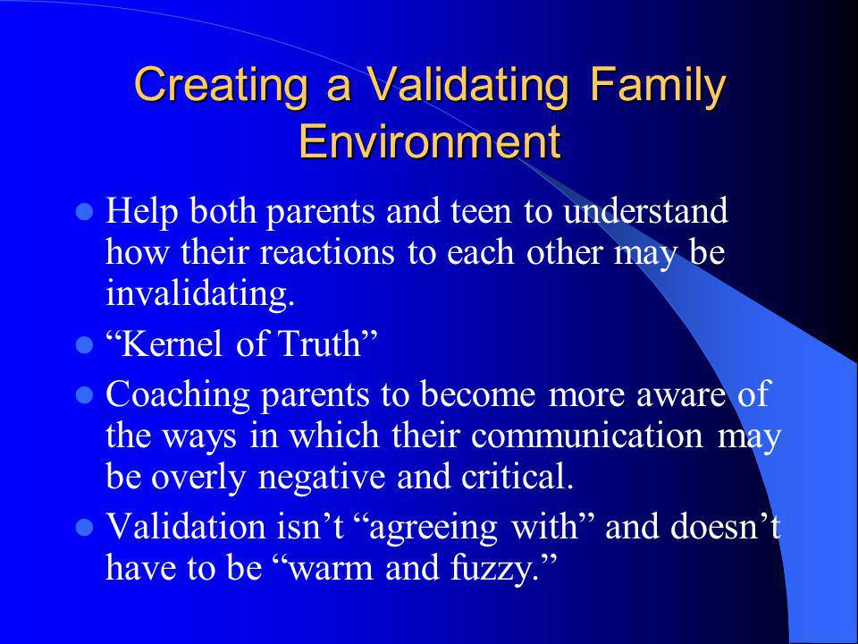 Creating a Validating Family Environment