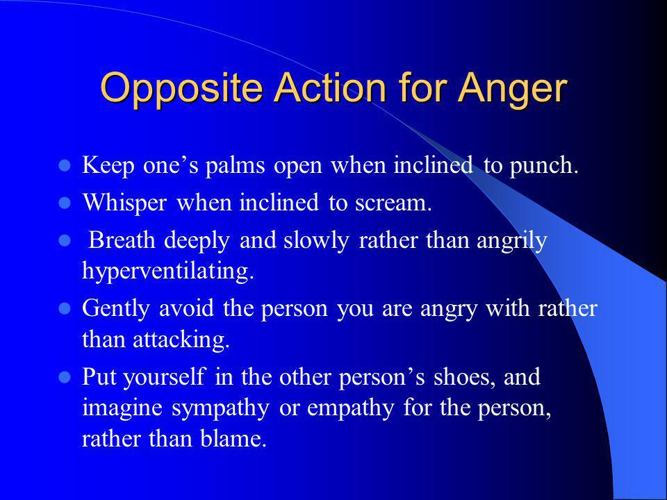 Opposite Action for Anger