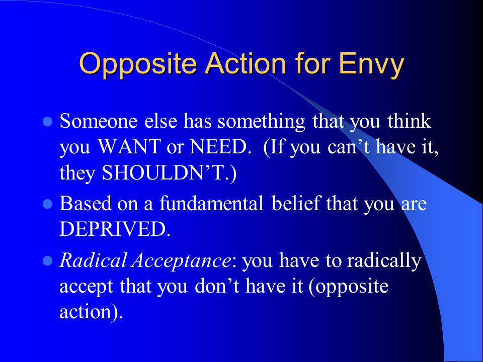 Opposite Action for Envy