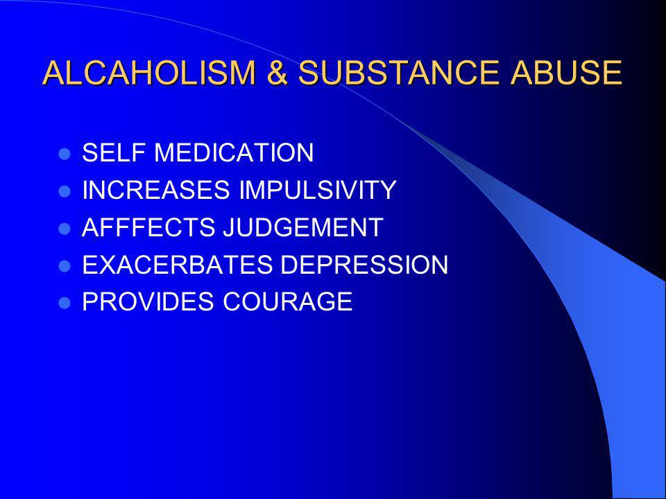 ALCAHOLISM & SUBSTANCE ABUSE