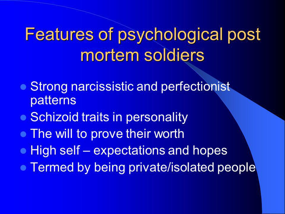 Features of psychological post mortem soldiers