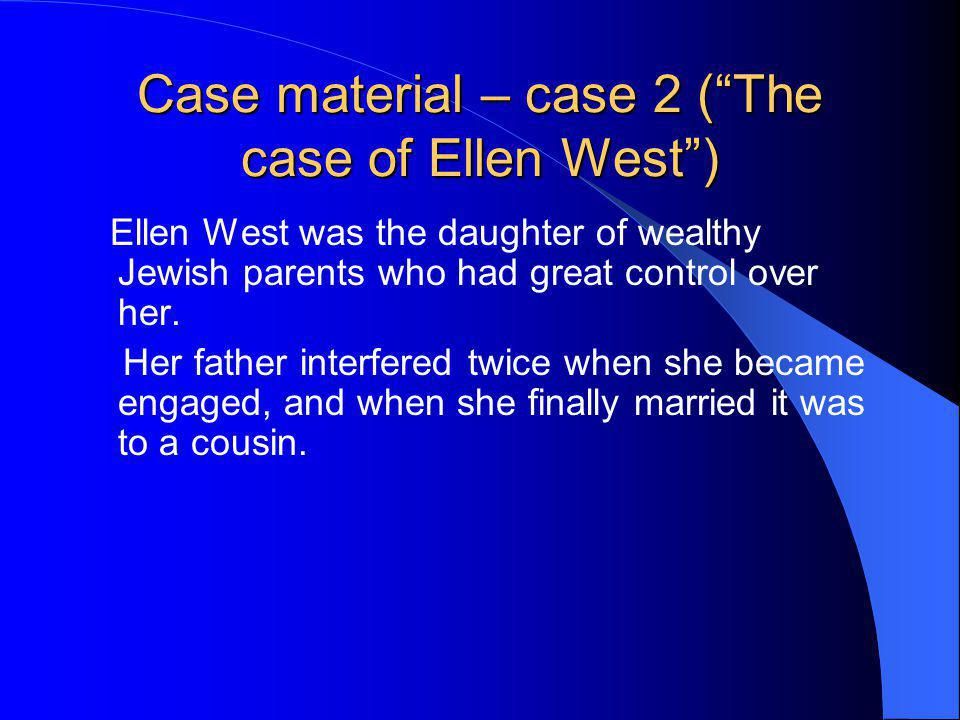 Case material – case 2 ( The case of Ellen West )